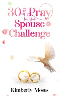 Cover 30 Day Pray For Your Spouse Challenge
