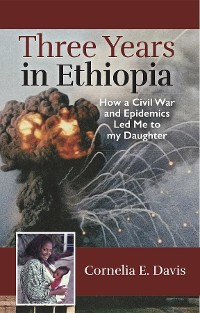 Cover Three Years in Ethiopia
