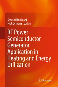 Cover RF Power Semiconductor Generator Application in Heating and Energy Utilization