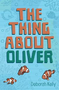 Cover The Thing About Oliver