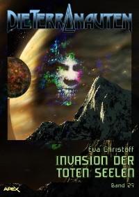 Cover DIE TERRANAUTEN, Band 29: INVASION DER TOTEN SEELEN