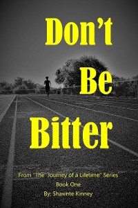 Cover Don't Be Bitter