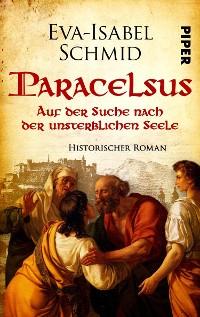 Cover Paracelsus -  Auf der Suche nach der unsterblichen Seele