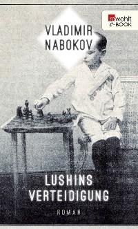 Cover Lushins Verteidigung