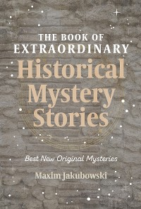 Cover The Book of Extraordinary Historical Mystery Stories