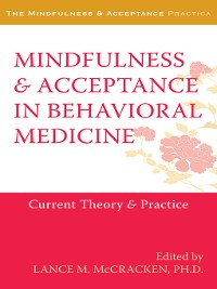 Cover Mindfulness and Acceptance in Behavioral Medicine