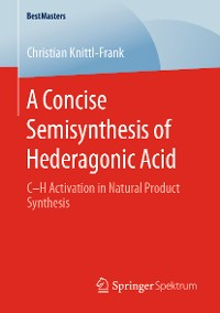 Cover A Concise Semisynthesis of Hederagonic Acid