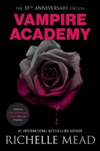 Cover Vampire Academy 10th Anniversary Edition