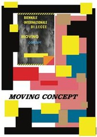 "Cover Moving Concept ""Biennale internazionale di Lecce"""