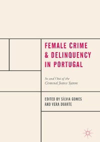 Cover Female Crime and Delinquency in Portugal