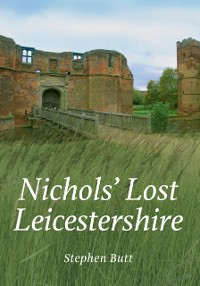 Cover Nichols' Lost Leicestershire