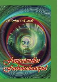 Cover Fantasievolles Farbenschauspiel