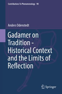 Cover Gadamer on Tradition - Historical Context and the Limits of Reflection