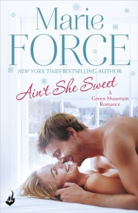 Cover Ain't She Sweet: Green Mountain Book 6
