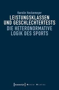 Cover Leistungsklassen und Geschlechtertests