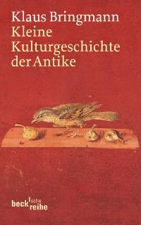 Cover Kleine Kulturgeschichte der Antike