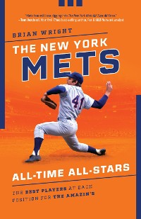 Cover The New York Mets All-Time All-Stars