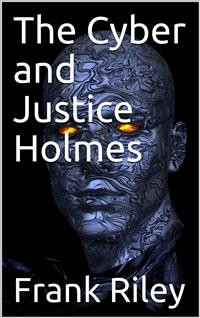 Cover The Cyber and Justice Holmes