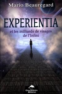 Cover Experientia et les milliards de visages de l'Infini
