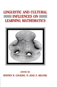 Cover Linguistic and Cultural Influences on Learning Mathematics