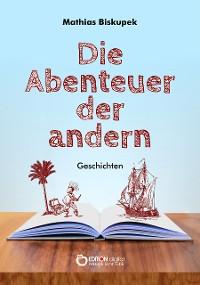 Cover Die Abenteuer der andern