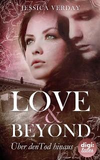 Cover Love & Beyond (1). Über den Tod hinaus