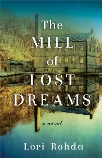 Cover The Mill of Lost Dreams