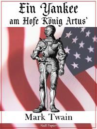 Cover Ein Yankee am Hofe König Artus'