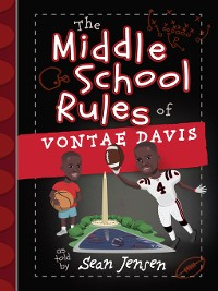 Cover The Middle School Rules of Vontae Davis