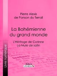 Cover La Bohémienne du grand monde