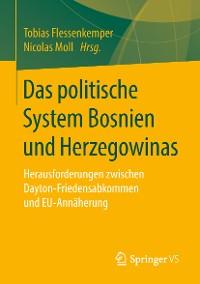 Cover Das politische System Bosnien und Herzegowinas