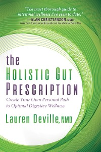 Cover The Holistic Gut Prescription
