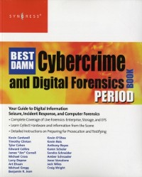 Cover Best Damn Cybercrime and Digital Forensics Book Period