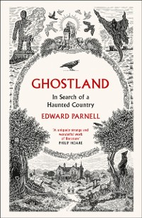 Cover Ghostland: In Search of a Haunted Country
