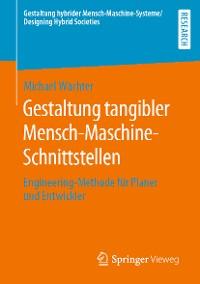 Cover Gestaltung tangibler Mensch-Maschine-Schnittstellen