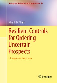 Cover Resilient Controls for Ordering Uncertain Prospects