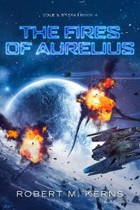 Cover The Fires of Aurelius