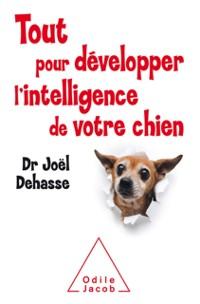 Cover Tout pour developper l'intelligence de votre chien