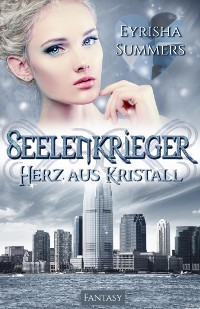 Cover Seelenkrieger - Herz aus Kristall