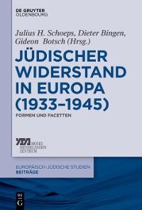 Cover Jüdischer Widerstand in Europa (1933-1945)