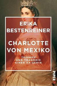 Cover Charlotte von Mexiko