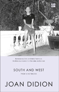 Cover South and West: From A Notebook