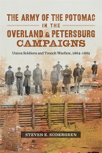 Cover The Army of the Potomac in the Overland and Petersburg Campaigns