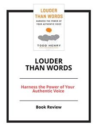 Cover Louder than Words: Harness the Power of Your Authentic Voice