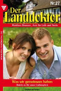 Cover Der Landdoktor 27 – Arztroman