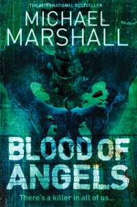 Cover Blood of Angels (The Straw Men Trilogy, Book 3)