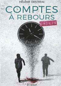 Cover Comptes à rebours : Émilie