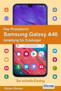 Cover Das Praxisbuch Samsung Galaxy A40 - Anleitung für Einsteiger