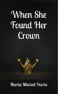 Cover When She Found Her Crown