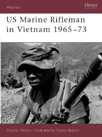 Cover US Marine Rifleman in Vietnam 1965 73